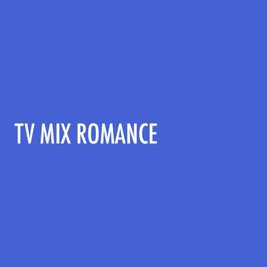 tv-mix-romance